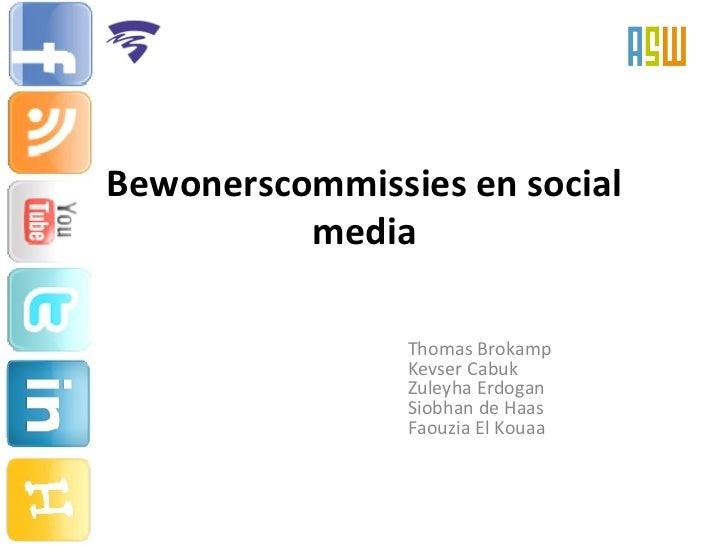 Bewonerscommissies en social media Thomas Brokamp  Kevser Cabuk  Zuleyha Erdogan  Siobhan de Haas Faouzia El Kouaa