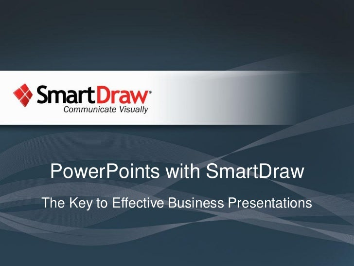 PowerPoints with SmartDrawThe Key to Effective Business Presentations