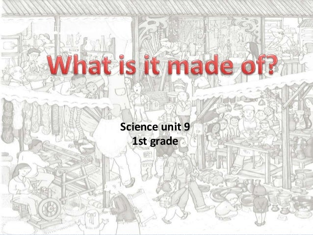 Science unit 9 1st grade