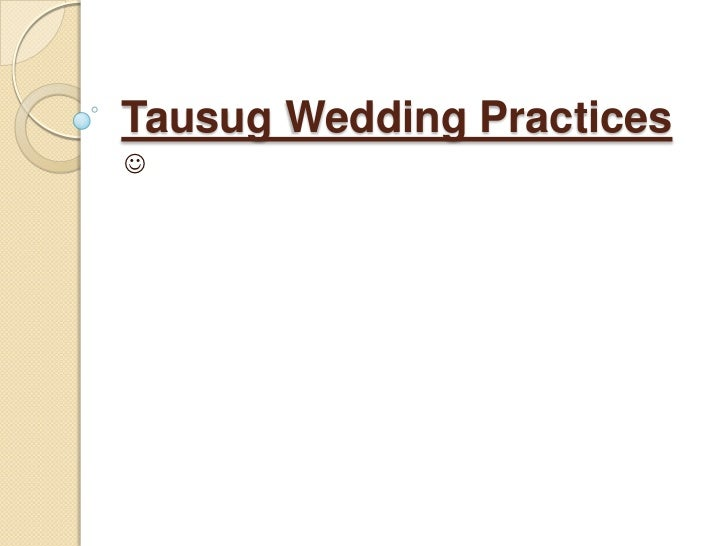 Tausug Wedding Practices