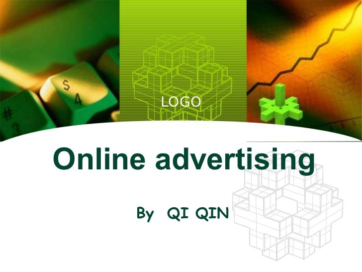 Online advertising By   QI QIN