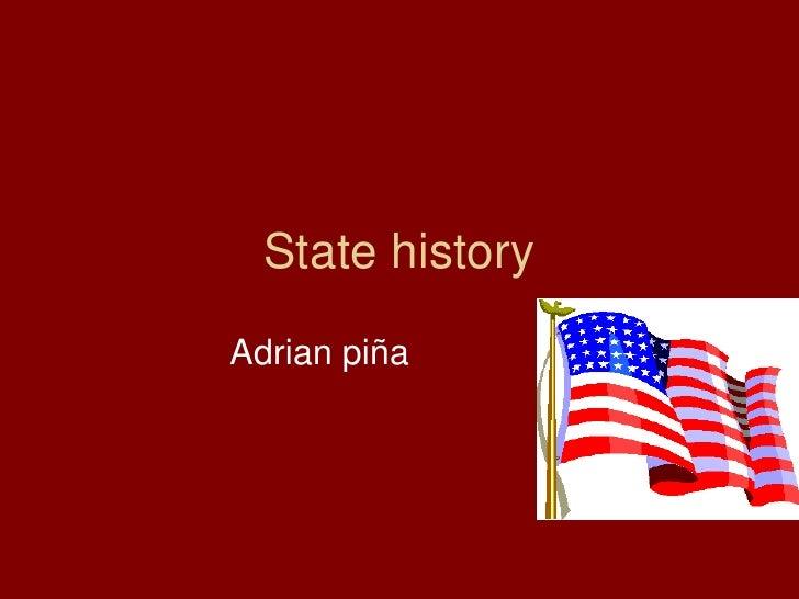 State history Adrian piña