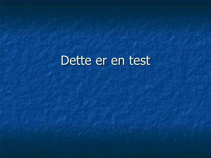 Dette er en test