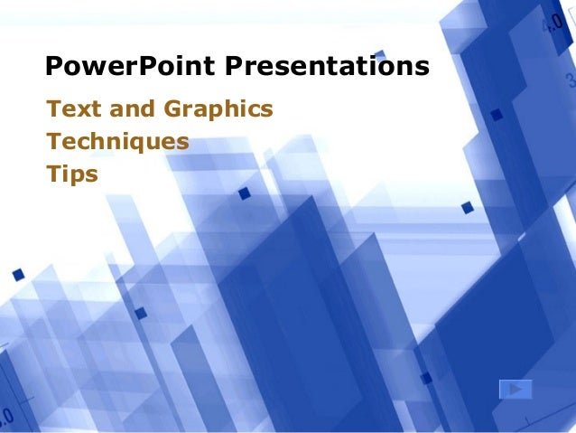 PowerPoint Presentations Text and Graphics Techniques Tips