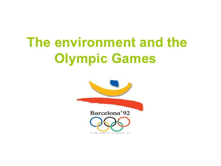 The environment and the    Olympic Games