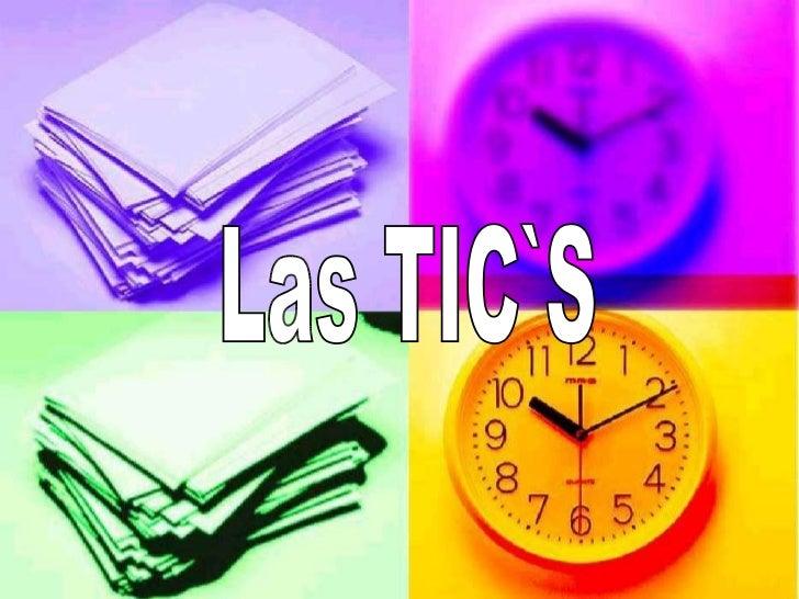 Las TIC`S