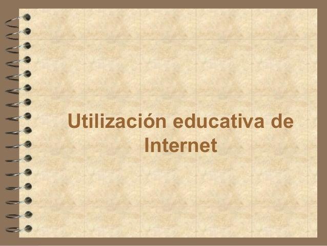 Utilización educativa de Internet