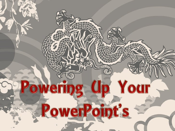 Powering Up Your PowerPoints