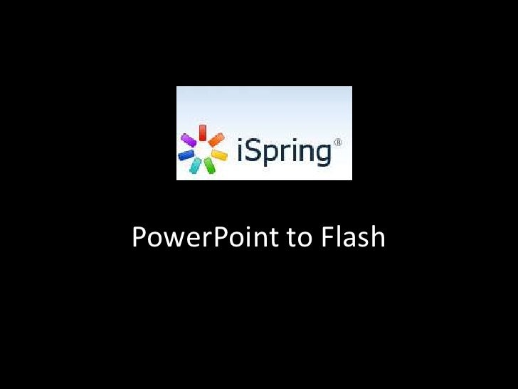 PowerPoint to Flash<br />