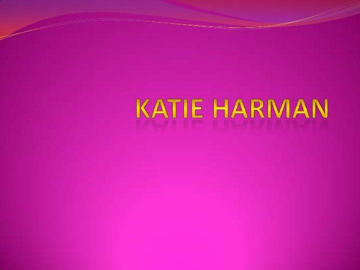 Katie harman<br />