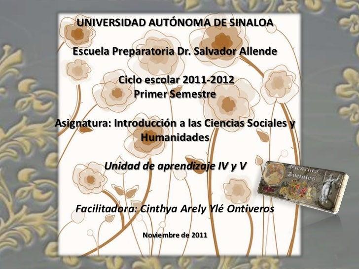 UNIVERSIDAD AUTÓNOMA DE SINALOA   Escuela Preparatoria Dr. Salvador Allende             Ciclo escolar 2011-2012           ...