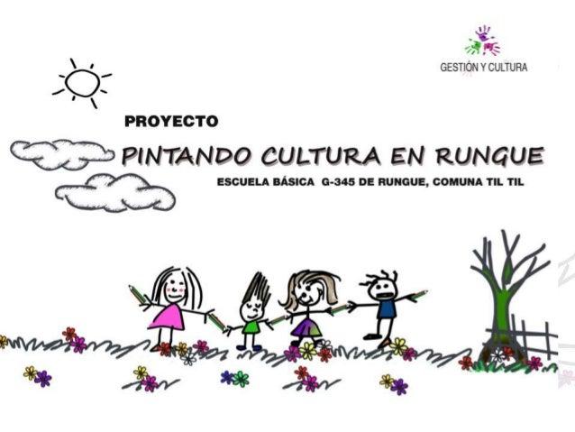 PINTANDO CULTURA EN RUNGUE