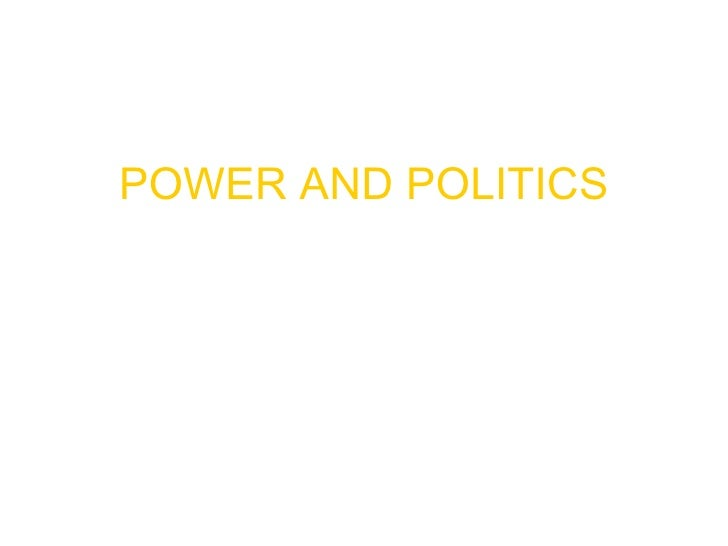 Power & Poltiics