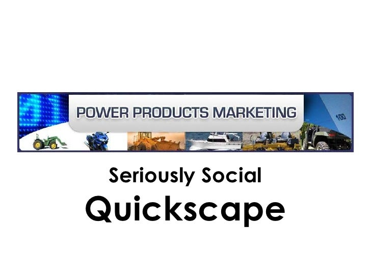 Power Products Marketing QuickScape