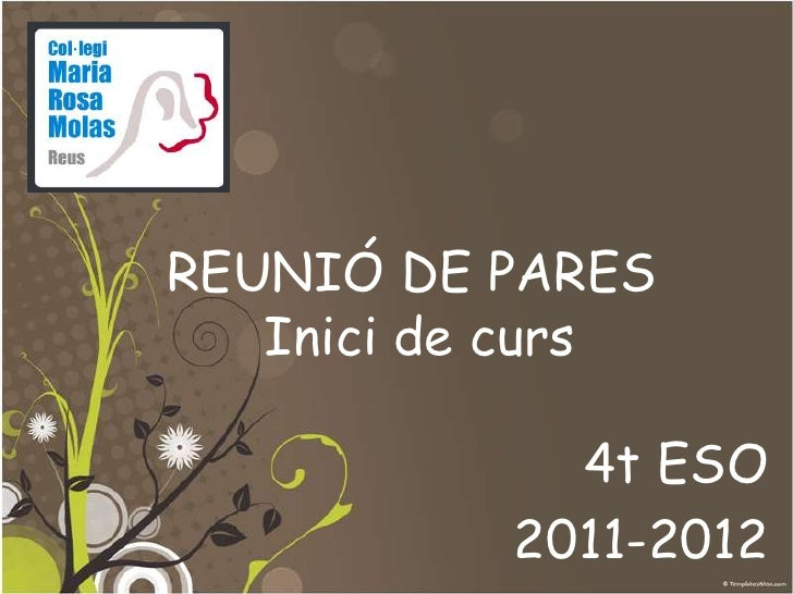 REUNIÓ DE PARESInici de curs<br />4t ESO<br />2011-2012<br />