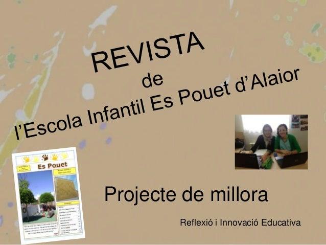 Projecte de milloraReflexió i Innovació Educativa
