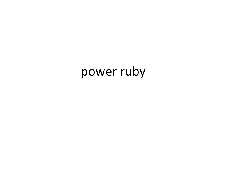 power ruby<br />