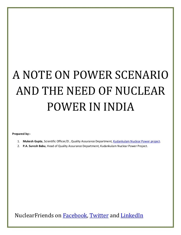Power Scenario and the need of nuclear power in India