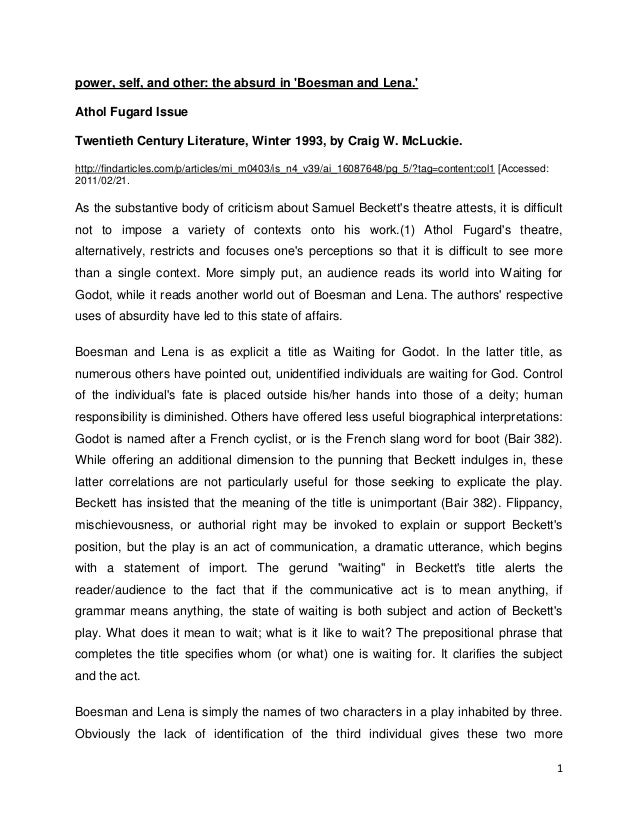 1power, self, and other: the absurd in Boesman and Lena.Athol Fugard IssueTwentieth Century Literature, Winter 1993, by Cr...