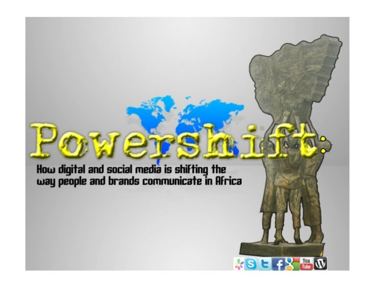 Powershift - how digital and social media is revolutionising nigeria and africa