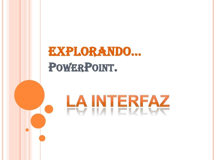 EXPLORANDO…POWERPOINT.
