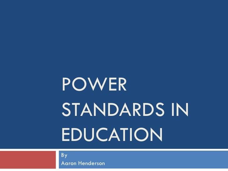 Power Standards In Education