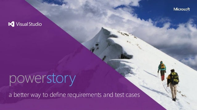 PowerStory - a better way to define requirements and test cases