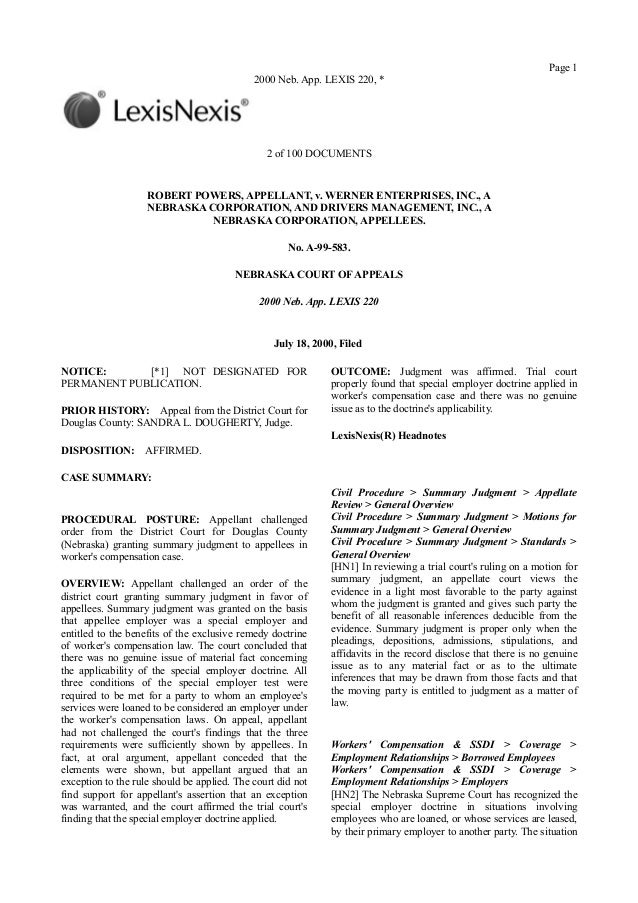 Page 12000 Neb. App. LEXIS 220, *2 of 100 DOCUMENTSROBERT POWERS, APPELLANT, v. WERNER ENTERPRISES, INC., ANEBRASKA CORPOR...