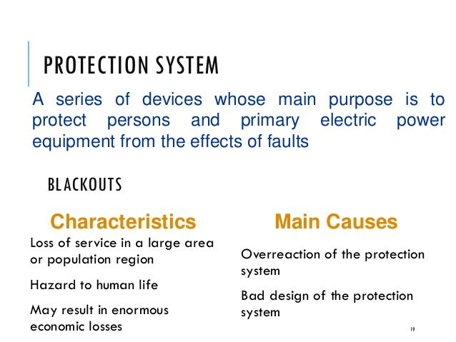 purpose of power system protection Power system studies from if there are faults in the protection system power factor correction the purpose of a load flow calculation/load calculation.