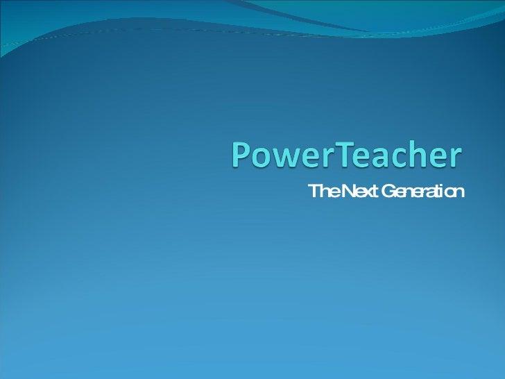 Power Teacher