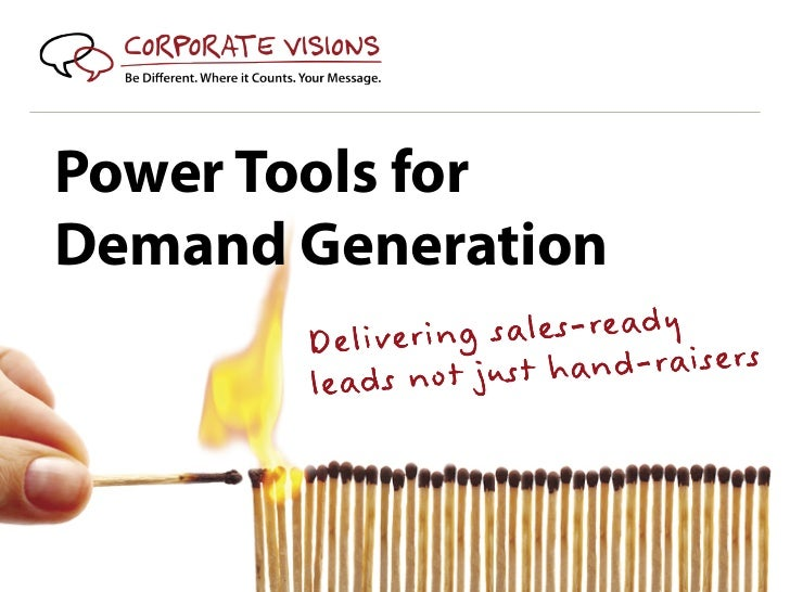 Power Tools forDemand Generation