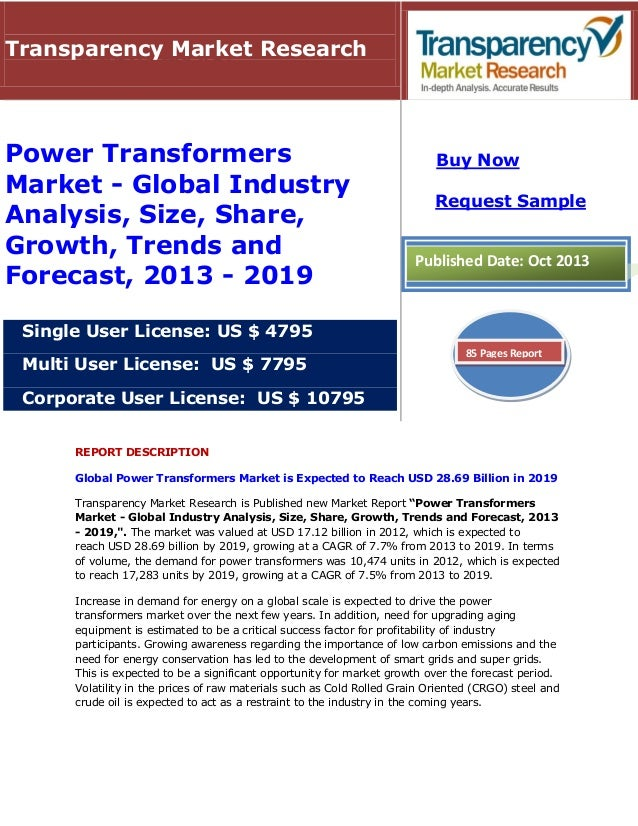 Transparency Market Research  Power Transformers Market - Global Industry Analysis, Size, Share, Growth, Trends and Foreca...