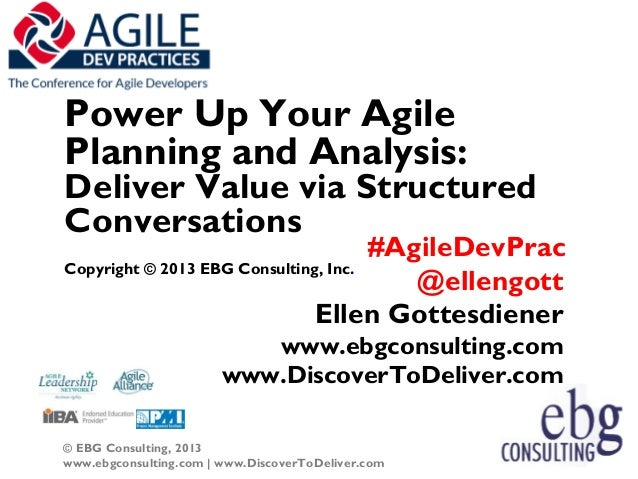 Power Up Your Agile Planning and Analysis: Deliver Value Via Structured Conversations