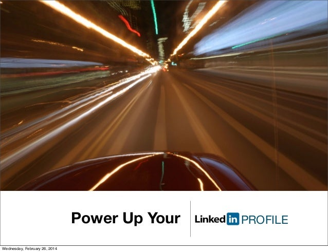 Power Up Your Wednesday, February 26, 2014  PROFILE