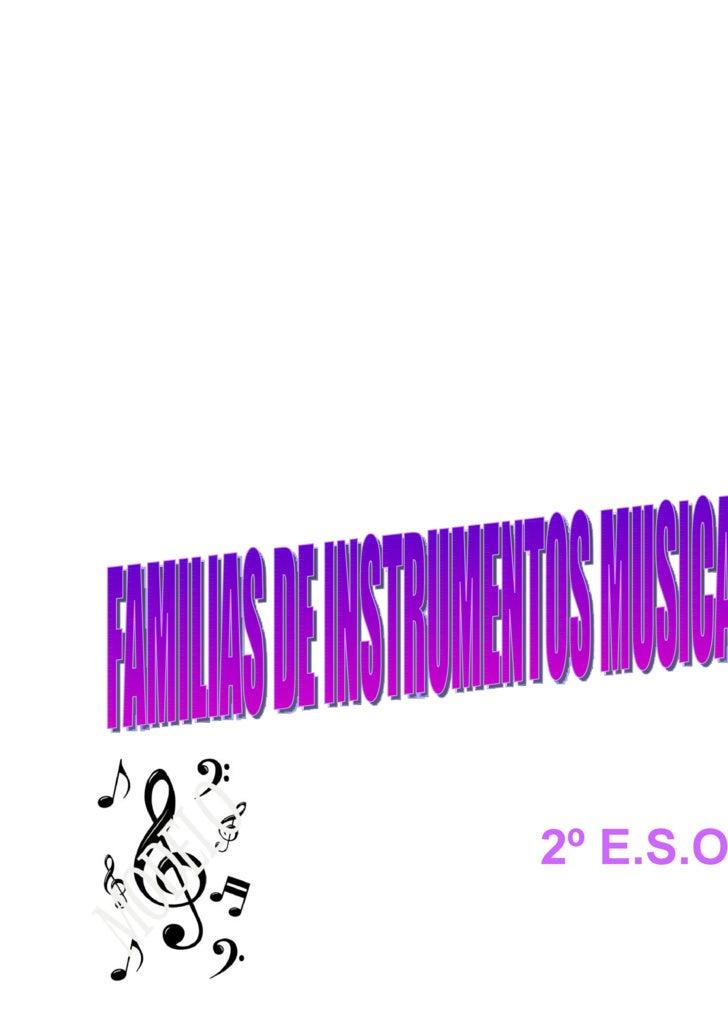 2º E.S.O . FAMILIAS DE INSTRUMENTOS MUSICALES