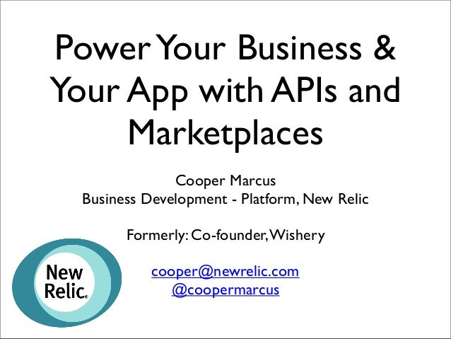 Power Your Business & Your App with APIs and Marketplaces