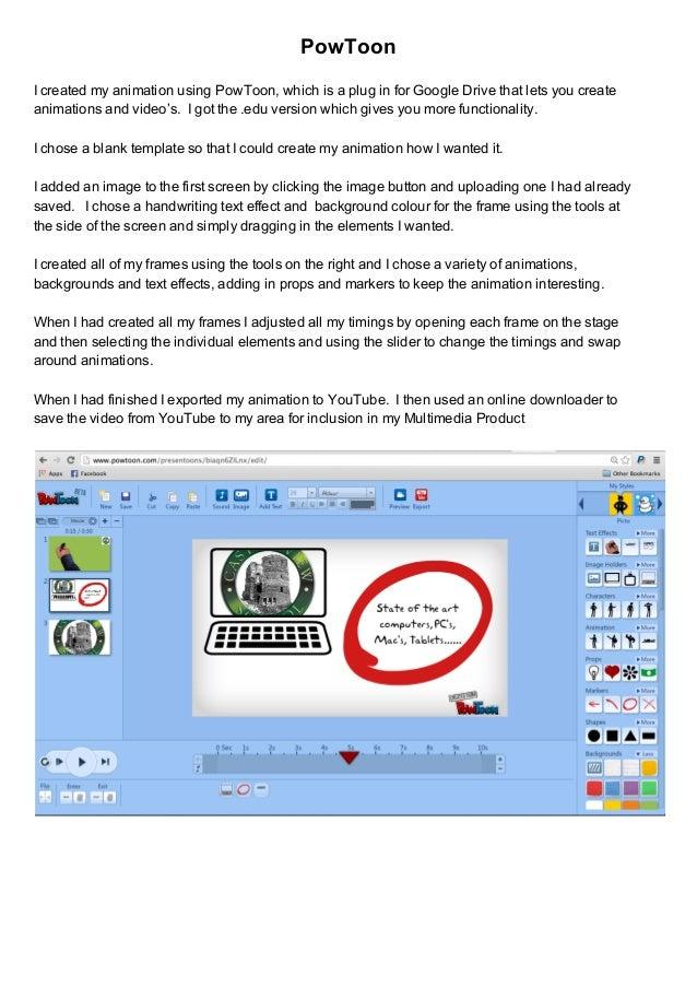 PowToon IcreatedmyanimationusingPowToon,whichisapluginforGoogleDrivethatletsyoucreate animationsandvide...