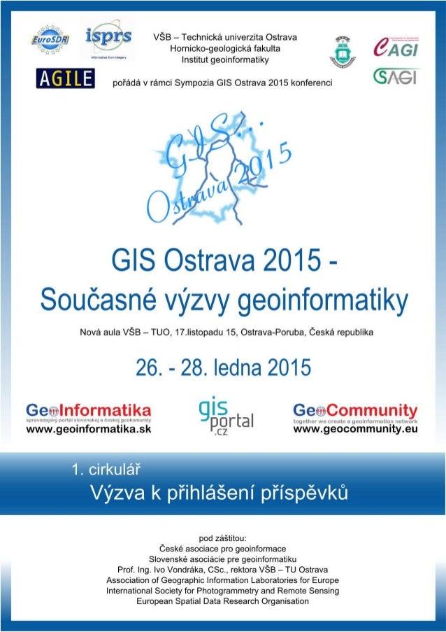 1. cirkulář GIS Ostrava 2015: Současné výzvy geoinformatiky