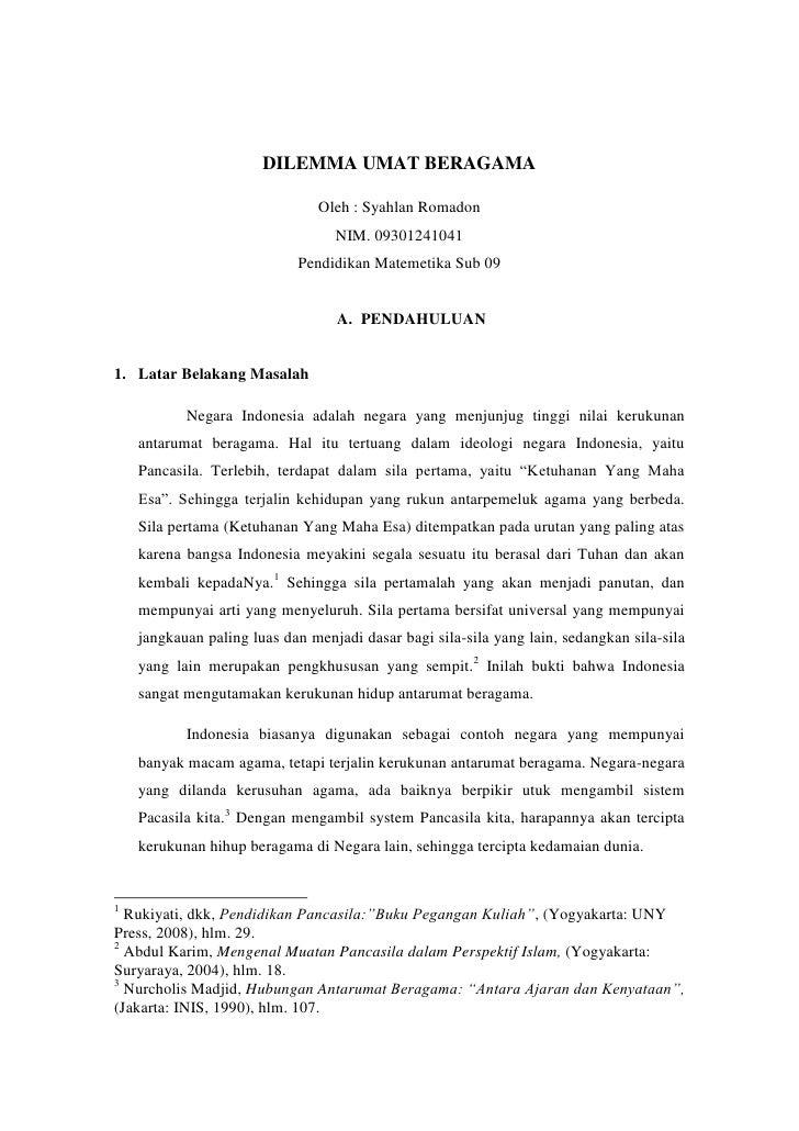 DILEMMA UMAT BERAGAMA<br />Oleh : Syahlan Romadon<br />NIM. 09301241041<br />Pendidikan Matemetika Sub 09<br /><ul><li>PEN...