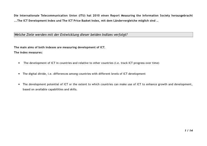 Die Internationale Telecommunication Union (ITU) hat 2010 einen Report Measuring the Information Society herausgebracht .....