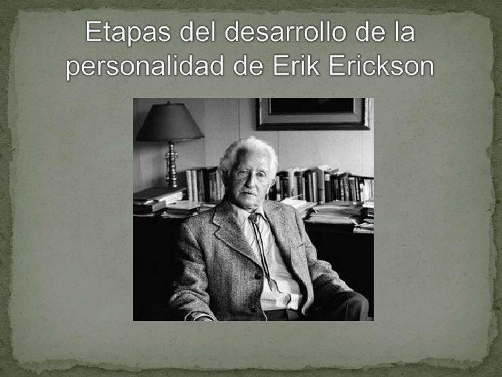 Etapas del desarrollo de la personalidad de Erik Erickson<br />