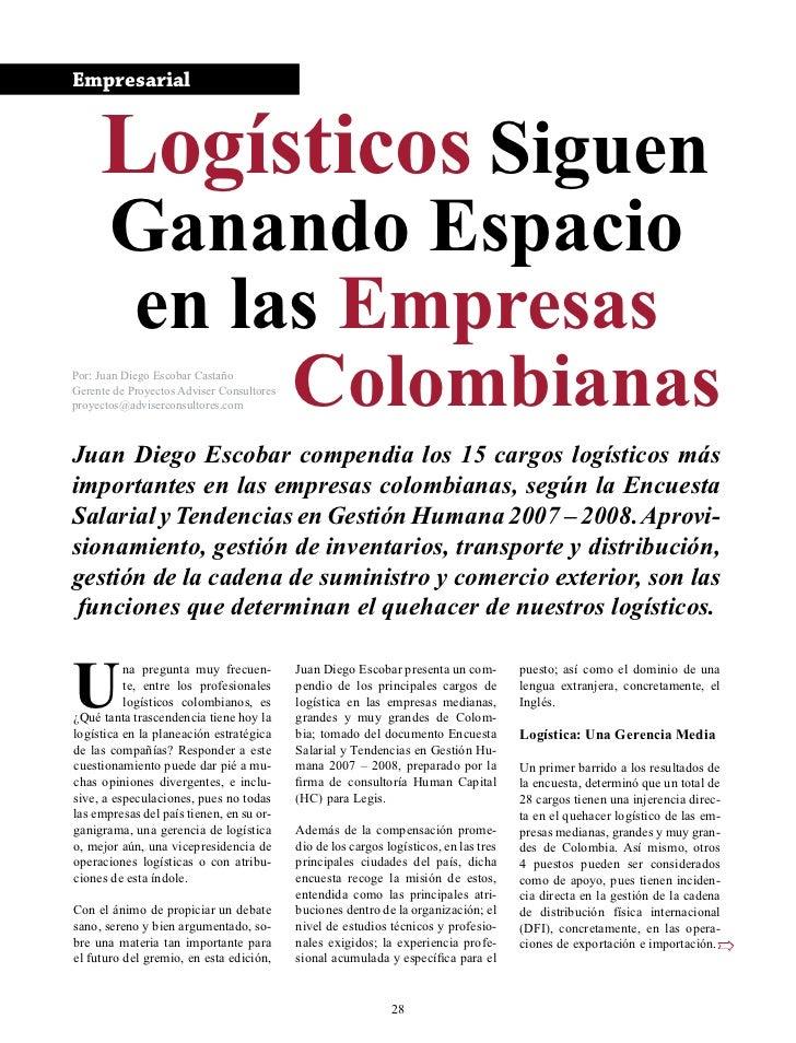 Empresarial     Logísticos Siguen       Ganando Espacio       en las Empresas            ColombianasPor: Juan Diego Escoba...