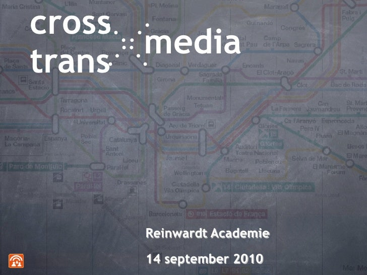 cross       media trans         Reinwardt Academie       14 september 2010