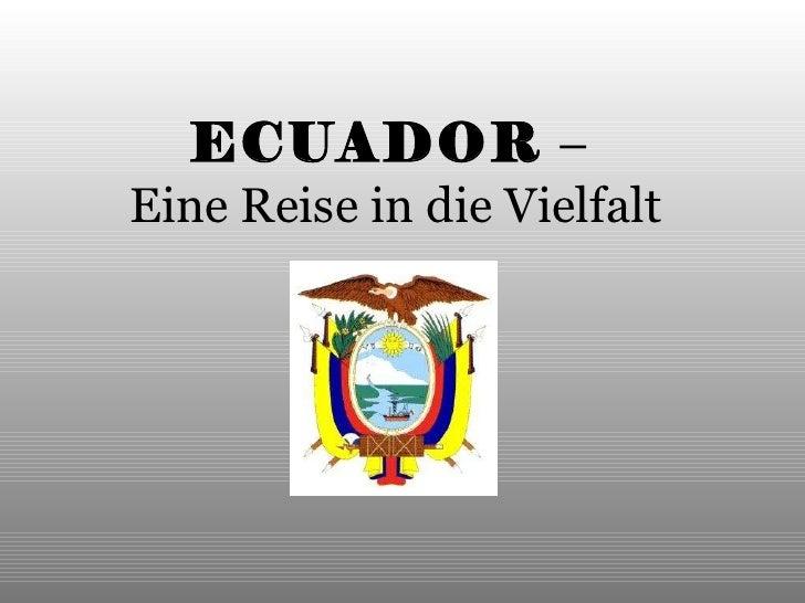 ECUADOR   –  Eine Reise in die Vielfalt