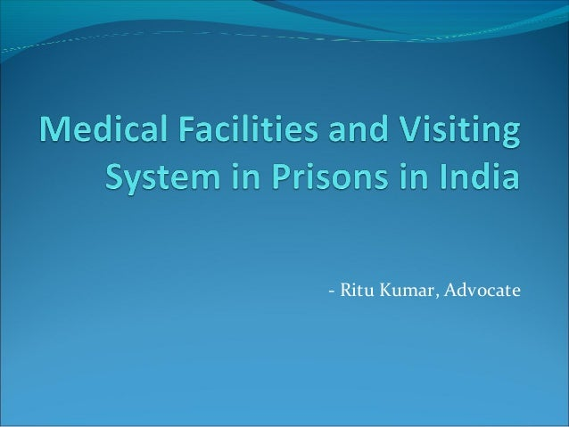 Pp medical facilities and visiting system in prisons in india
