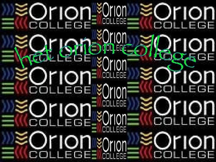 het orion college