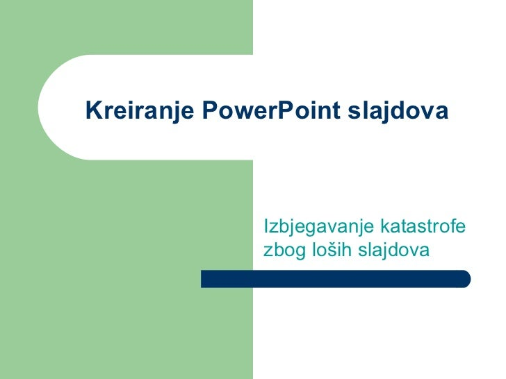 Savjeti za kreiranje PowerPoint prezentacije