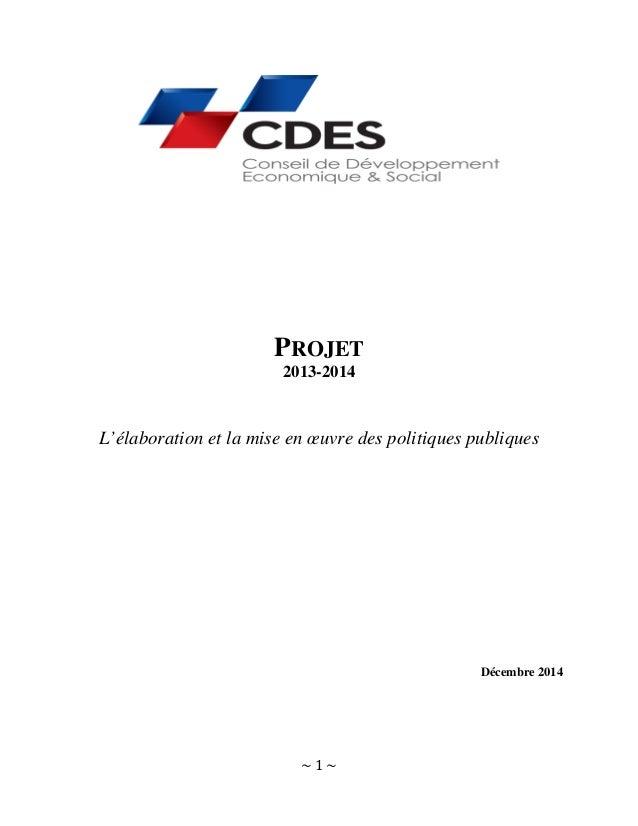 ~ 1 ~ PROJET 2013-2014 L'élaboration et la mise en œuvre des politiques publiques Décembre 2014