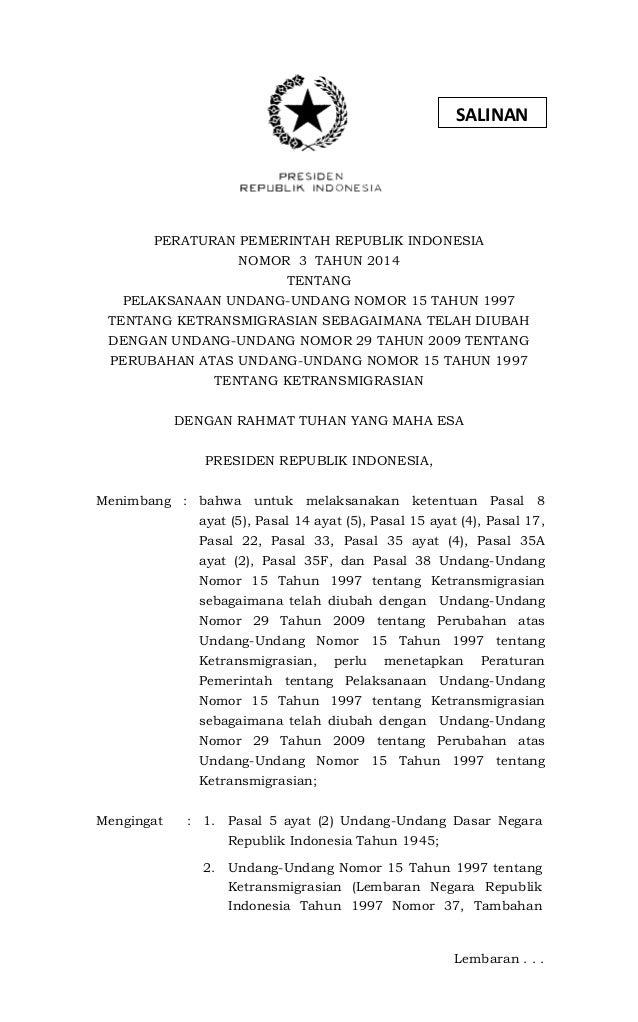 PERATURAN PEMERINTAH REPUBLIK INDONESIA NOMOR 3 TAHUN 2014 TENTANG PELAKSANAAN UNDANG-UNDANG NOMOR 15 TAHUN 1997 TENTANG K...
