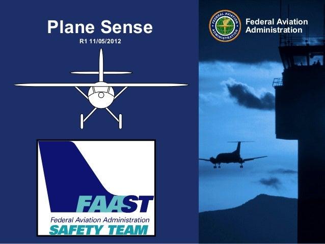 Federal AviationAdministrationPlane SenseR1 11/05/2012